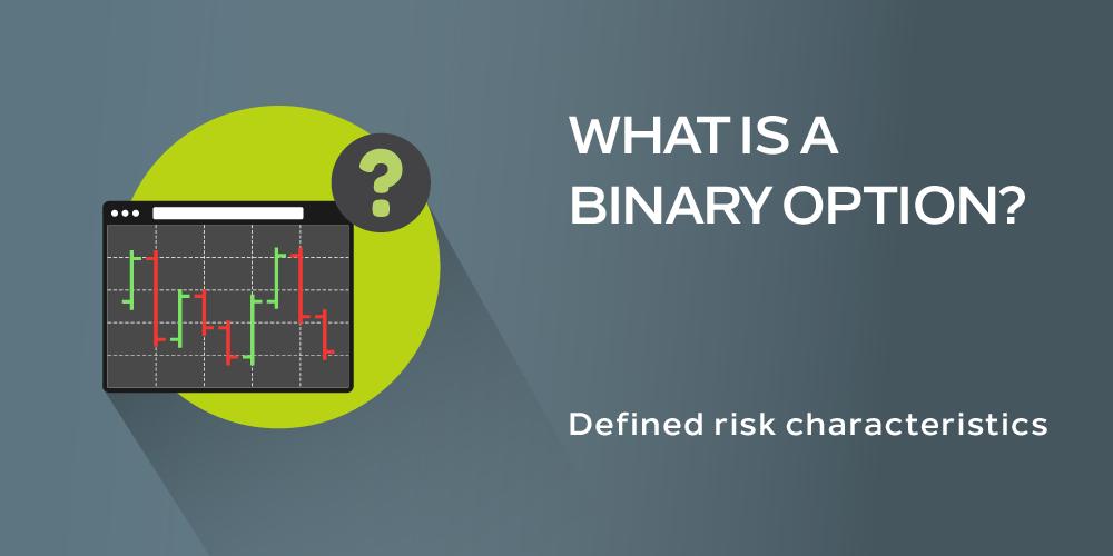 Binary Option hay quyền chọn nhị phân là gì?